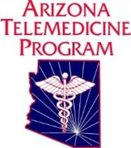 Arizona Telemedicine Program & Southwest Telehealth Resource Center